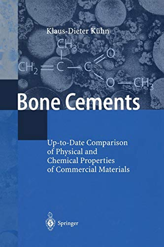 9783642641152: Bone Cements: Up-to-Date Comparison of Physical and Chemical Properties of Commercial Materials