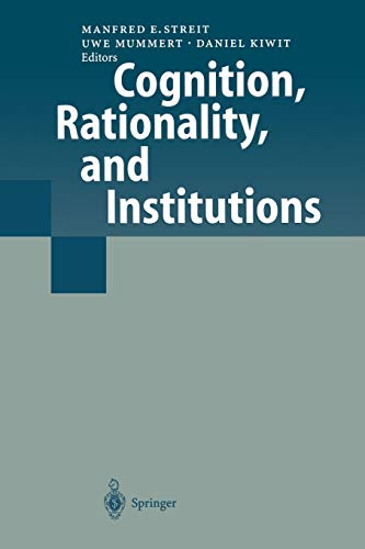 Cognition, Rationality, and Institutions