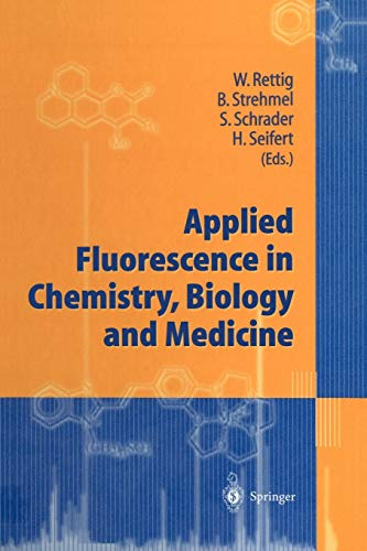 9783642641756: Applied Fluorescence in Chemistry, Biology and Medicine