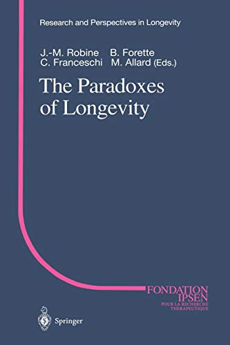 9783642642586: The Paradoxes of Longevity (Research and Perspectives in Longevity)
