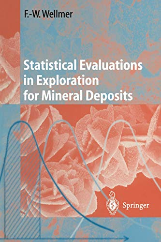 9783642643255: Statistical Evaluations in Exploration for Mineral Deposits