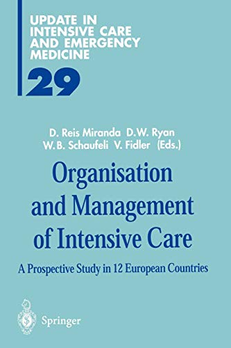 9783642643286: Organisation and Management of Intensive Care: A Prospective Study in 12 European Countries (Update in Intensive Care and Emergency Medicine)