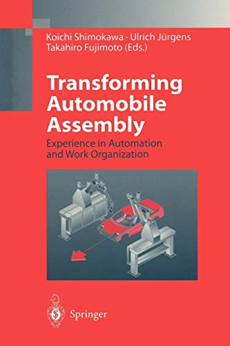9783642643774: Transforming Automobile Assembly: Experience in Automation and Work Organization