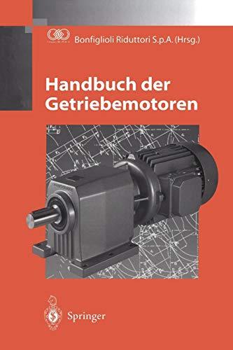 Handbuch der Getriebemotoren (Paperback)