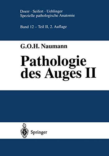 9783642643903: Pathologie des Auges II (Spezielle pathologische Anatomie) (German Edition)