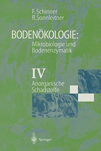 9783642643927: Bodenökologie: Mikrobiologie und Bodenenzymatik Band IV: Anorganische Schadstoffe (German Edition)