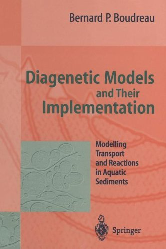 9783642643996: Diagenetic Models and Their Implementation: Modelling Transport and Reactions in Aquatic Sediments