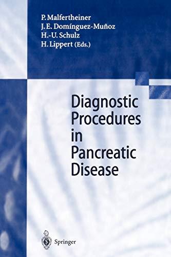 Diagnostic Procedures in Pancreatic Disease: P. Malfertheiner (Editor),