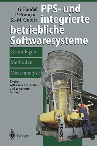 9783642645341: PPS- und integrierte betriebliche Softwaresysteme: Grundlagen, Methoden, Marktanalyse (German Edition)