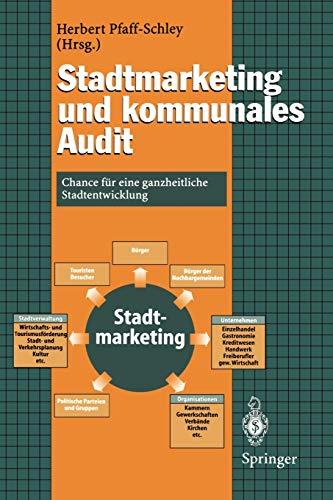 9783642645556: Stadtmarketing und kommunales Audit: Chance für eine ganzheitliche Stadtentwicklung (German Edition)