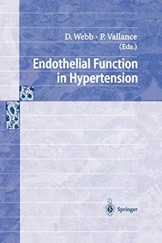 Endothelial Function in Hypertension (Delaware Edition): Patrick Vallance, David