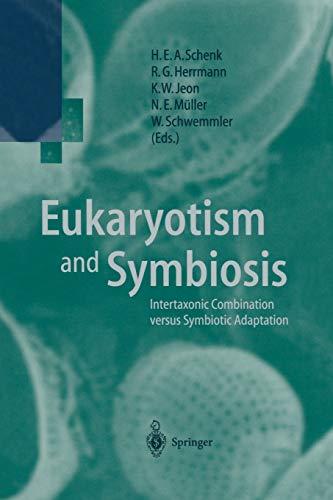9783642645983: Eukaryotism and Symbiosis: Intertaxonic Combination versus Symbiotic Adaptation