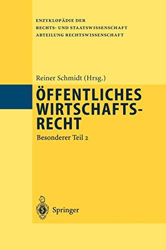 9783642646218: Öffentliches Wirtschaftsrecht: Besonderer Teil 2 (Enzyklopädie der Rechts- und Staatswissenschaft) (German Edition)