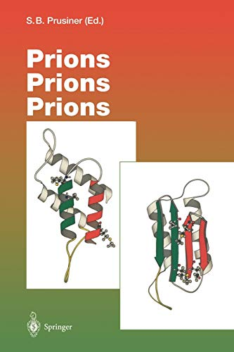 Prions Prions Prions (Current Topics in Microbiology and Immunology)