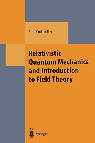 9783642646744: Relativistic Quantum Mechanics and Introduction to Field Theory (Theoretical and Mathematical Physics)