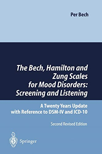 9783642647291: The Bech, Hamilton and Zung Scales for Mood Disorders: Screening and Listening: A Twenty Years Update with Reference to DSM-IV and ICD-10