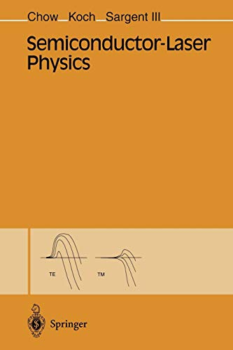 Semiconductor-Laser Physics: Weng W. Chow,