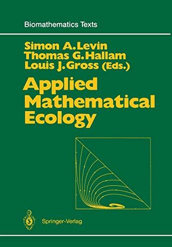 9783642647895: Applied Mathematical Ecology (Biomathematics)