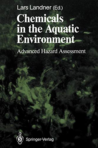9783642647963: Chemicals in the Aquatic Environment: Advanced Hazard Assessment (Springer Series on Environmental Management)