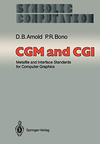 9783642648175: Cgm and Cgi: Metafile and Interface Standards for Computer Graphics