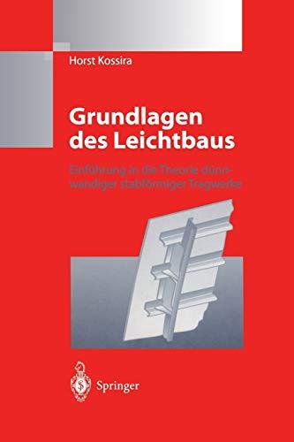 9783642648465: Grundlagen des Leichtbaus: Einführung in die Theorie dünnwandiger stabförmiger Tragwerke