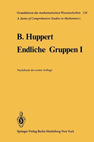 9783642649820: Endliche Gruppen I (Grundlehren der mathematischen Wissenschaften) (German Edition)
