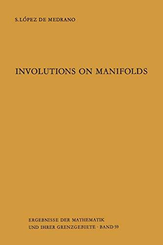 9783642650147: Involutions on Manifolds (Ergebnisse der Mathematik und ihrer Grenzgebiete. 2. Folge)