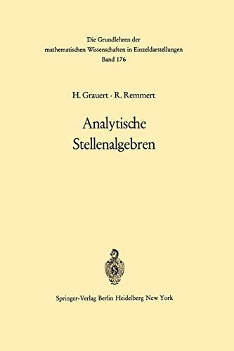 9783642650345: Analytische Stellenalgebren (Grundlehren der mathematischen Wissenschaften) (German Edition)