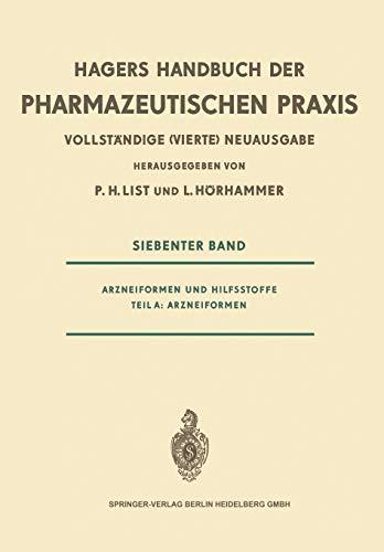 9783642650383: Arzneiformen und Hilfsstoffe: Teil A: Arzneiformen (Handbuch Der Pharmazeutischen Praxis - Vollstandige (4.) Neu)