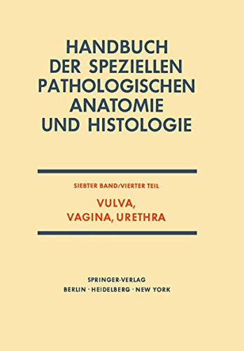 9783642650598: Vulva, Vagina, Urethra (Handbuch der speziellen pathologischen Anatomie und Histologie) (German Edition)