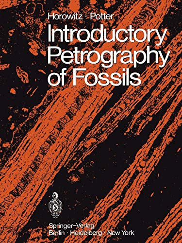 Introductory Petrography of Fossils: Alan S. Horowitz