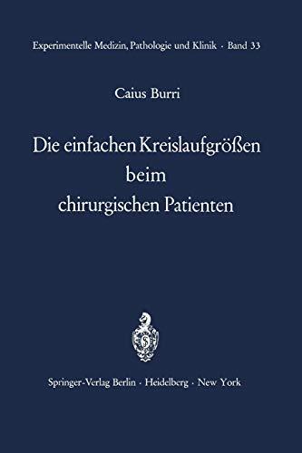 Die Einfachen Kreislaufgrossen Beim Chirurgischen Patienten: C. Burri