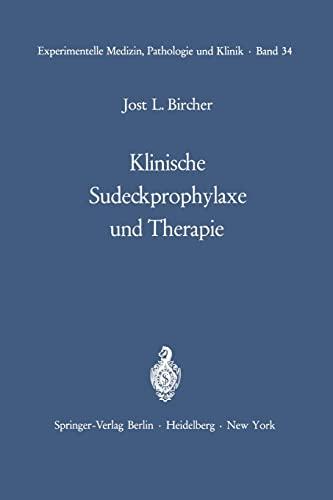 9783642652110: Klinische Sudeckprophylaxe und Therapie: Tierexperimentelle Grundlagen Mit 22 zum Teil farbigen Abbildungen (Experimentelle Medizin, Pathologie und Klinik)