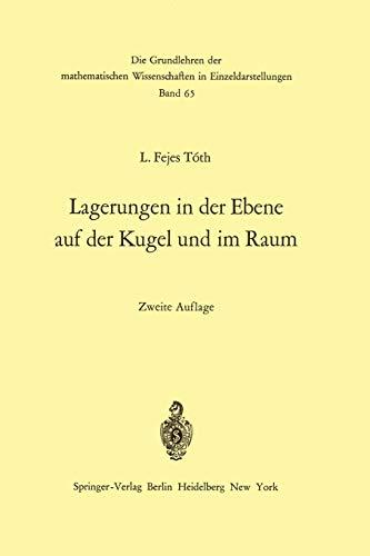 9783642652356: Lagerungen in der Ebene auf der Kugel und im Raum (Grundlehren der mathematischen Wissenschaften) (German Edition)