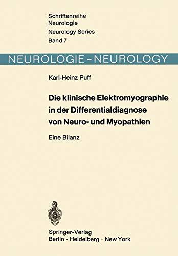 9783642652585: Die klinische Elektromyographie in der Differentialdiagnose von Neuro- und Myopathien: Eine Bilanz (Schriftenreihe Neurologie   Neurology Series)