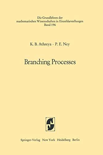 9783642653735: Branching Processes (Grundlehren der mathematischen Wissenschaften)