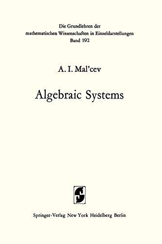 Algebraic Systems: A. I. Mal'cev