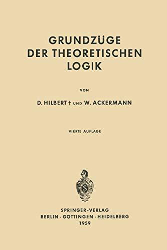 9783642654015: Grundzuge Der Theoretischen Logik (Grundlehren der mathematischen Wissenschaften)