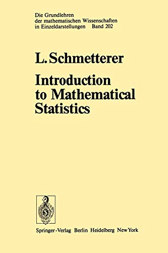 Introduction to Mathematical Statistics: L. Schmetterer