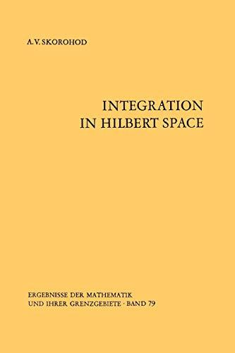 9783642656347: Integration in Hilbert Space (Ergebnisse der Mathematik und ihrer Grenzgebiete. 2. Folge)