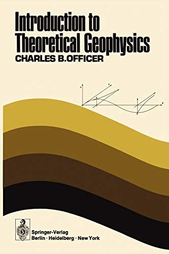 9783642657337: Introduction to Theoretical Geophysics