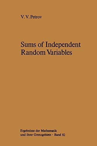 9783642658112: Sums of Independent Random Variables (Ergebnisse der Mathematik und ihrer Grenzgebiete. 2. Folge)