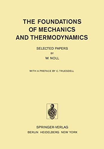 9783642658198: The Foundations of Mechanics and Thermodynamics: Selected Papers
