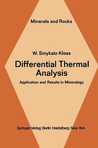 9783642659539: Differential Thermal Analysis: Application and Results in Mineralogy (Minerals, Rocks and Mountains)