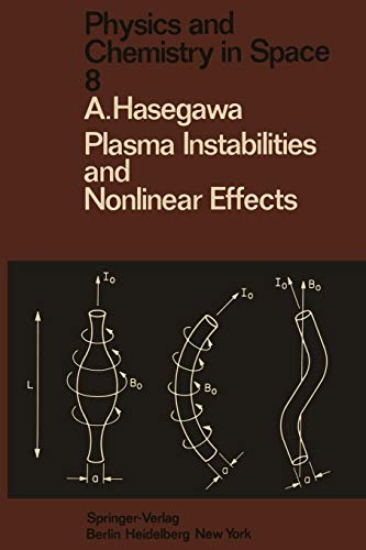 9783642659829: Plasma Instabilities and Nonlinear Effects (Physics and Chemistry in Space)