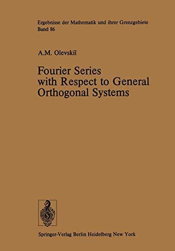 9783642660580: Fourier Series with Respect to General Orthogonal Systems (Ergebnisse der Mathematik und ihrer Grenzgebiete. 2. Folge)