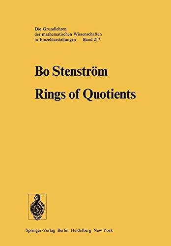 9783642660689: Rings of Quotients: An Introduction to Methods of Ring Theory (Grundlehren der mathematischen Wissenschaften)