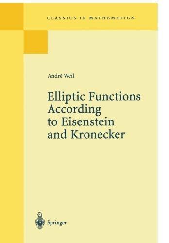 9783642662102: Elliptic Functions according to Eisenstein and Kronecker