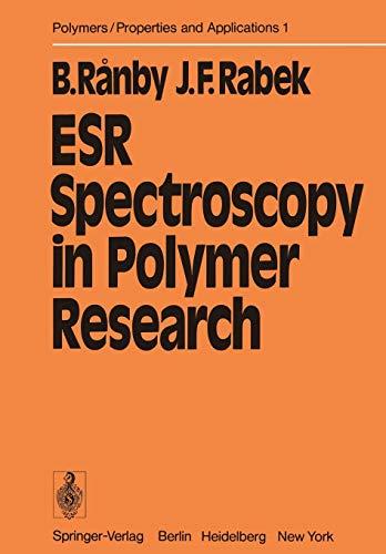 Esr Spectroscopy in Polymer Research: Jan F. Rabek