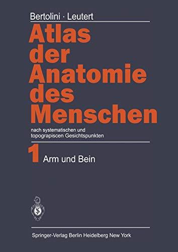 9783642669491: Atlas der Anatomie des Menschen: nach systematischen und topographischen Gesichtspunkten Band 1: Arm und Bein